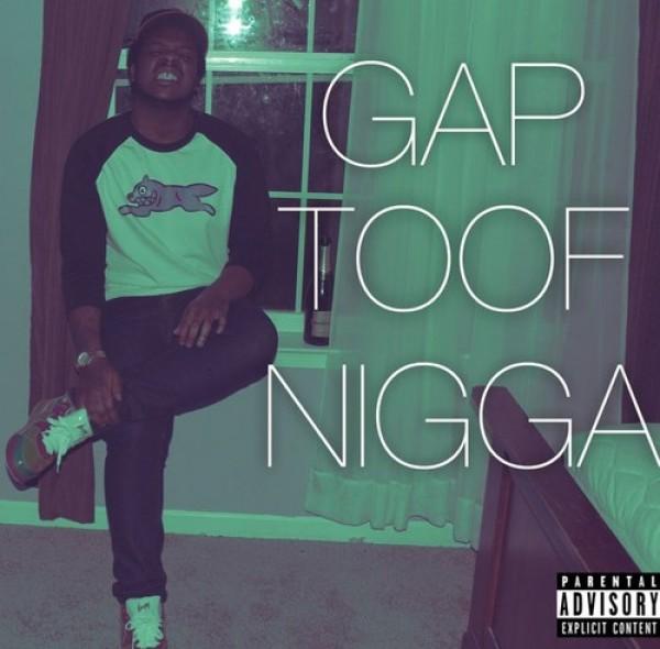 Choo Jackson – Gap Toof Nigga