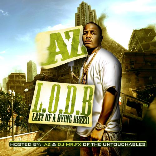 AZ - Last Of A Dying Breed | Mixtape