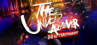 DJ Afterthought – The Underachiever EP