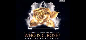 C.Rose – Headphones Feat July Da Producer