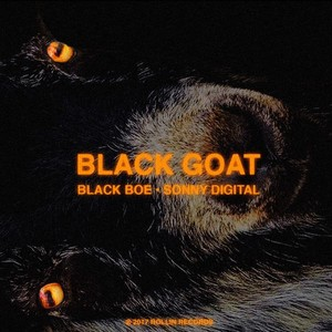 "Black Boe x Sonny Digital - ""Black Goat"" 
