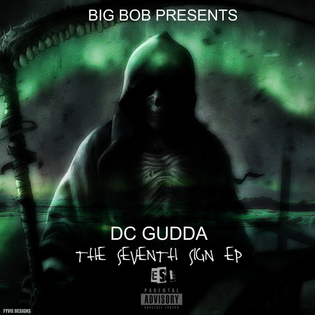 DC Gudda-'The Seventh Sign' | EP